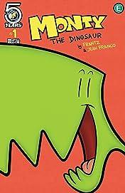 Monty the Dinosaur #1