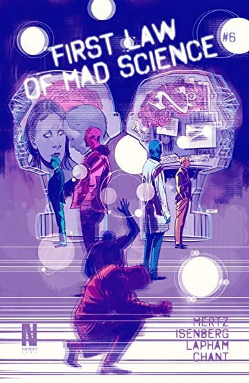 First Law of Mad Science #6