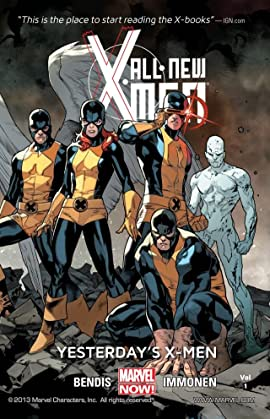 All-New X-Men Tome 1: Yesterday's X-Men