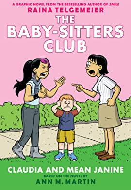 The Baby-Sitters Club Vol. 4: Claudia and Mean Janine: Full-Color Edition