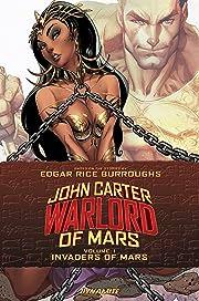 John Carter: Warlord of Mars Vol. 1: Invaders