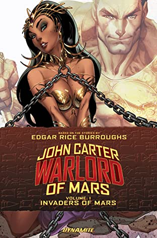 John Carter: Warlord of Mars Tome 1: Invaders