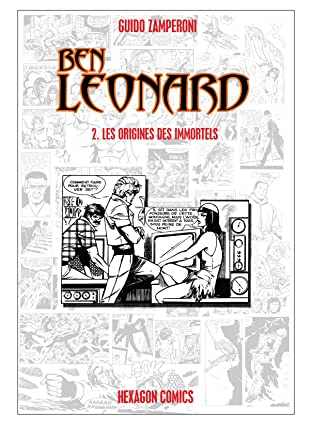 BEN LEONARD Vol. 2: Les Origines des Immortels