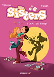 The Sisters Vol. 1: Just Like Family