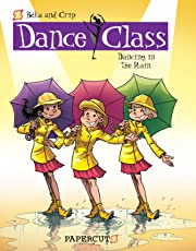 Dance Class Vol. 9: Dancing in the Rain