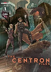 The Centron Files Vol. 1: Weasel In The Henhouse
