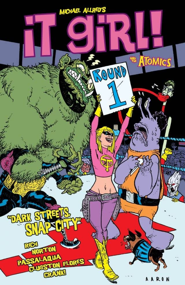 It Girl & The Atomics Vol. 1: Round One: Dark Streets Snap City