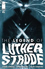 The Legend of Luther Strode #4 (of 6)