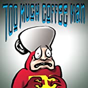 Too Much Coffee Man: comiXology Submit Strips #2