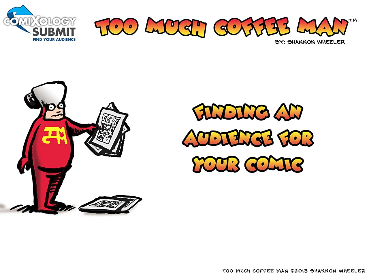 Too Much Coffee Man: comiXology Submit Strips #3