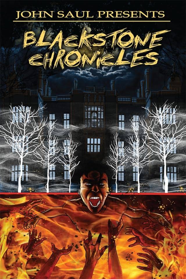 John Saul Presents The Blackstone Chronicles