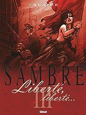 Sambre Vol. 3: Liberté, Liberté