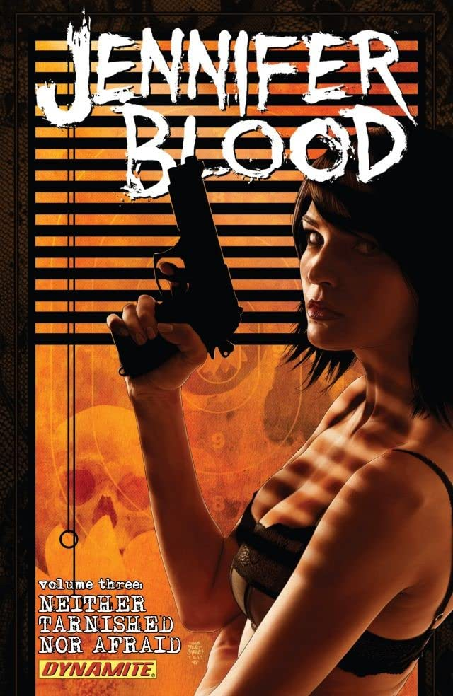 Garth Ennis' Jennifer Blood Vol. 3: Neither Tarnished Nor Afraid