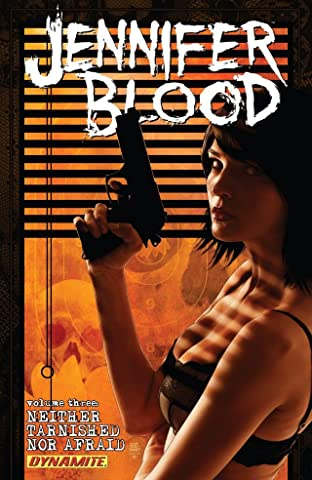 Garth Ennis' Jennifer Blood Tome 3: Neither Tarnished Nor Afraid