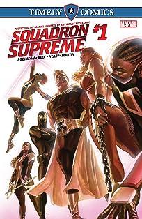 Timely Comics: Squadron Supreme #1