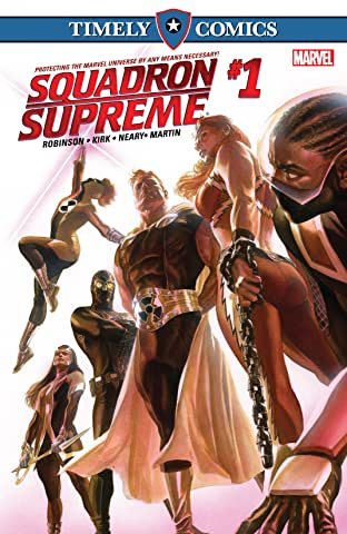 Timely Comics: Squadron Supreme No.1