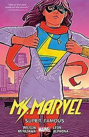 Ms. Marvel Tome 5: Super Famous