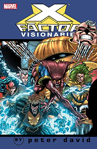 X-Factor Visionaries by Peter David Vol. 4