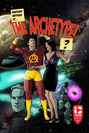 Whatever Happened To The Archetype? #1