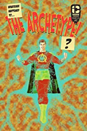 Whatever Happened To The Archetype? #2
