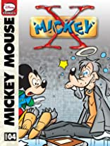 X-Mickey #4: The Day of the Forget-Me-Rats