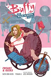 Buffy: The High School Years—Freaks & Geeks