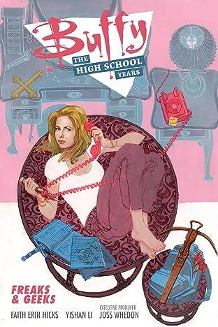 Buffy: The High School Years—Freaks & Geeks