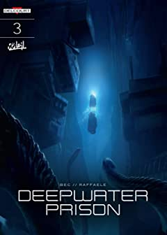 Deepwater Prison Vol. 3: Escape