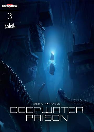 Deepwater Prison Vol. 3: Escape
