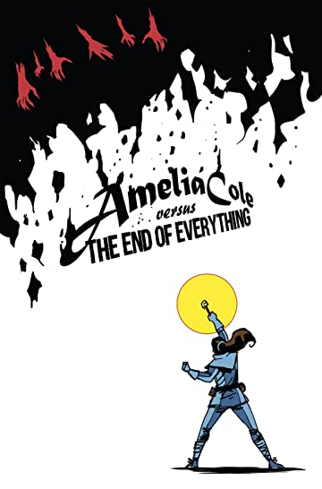 Amelia Cole Vol. 5: Amelia Cole versus The End of Everything