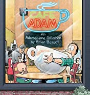 Cafe Adam: An Adam@home Collection