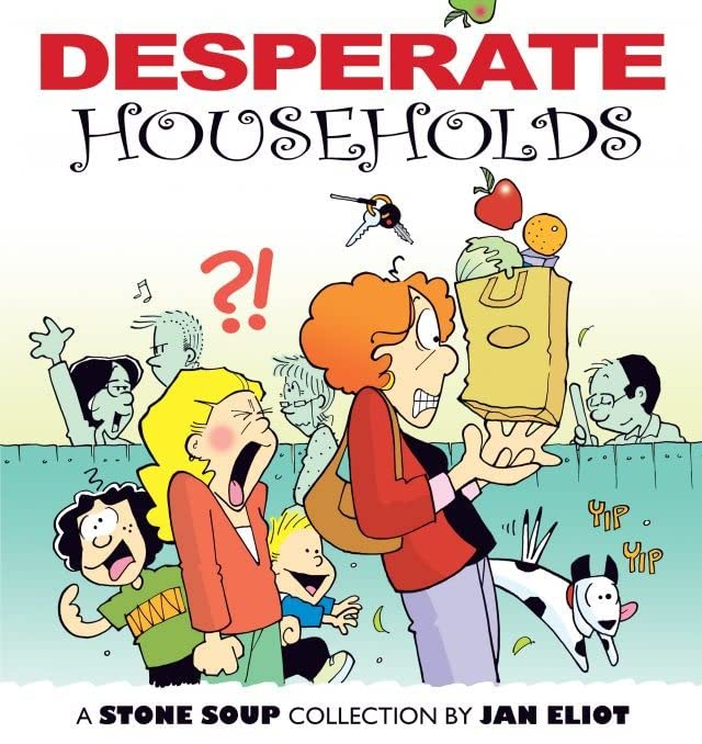 Desperate Households: A Stone Soup Collection