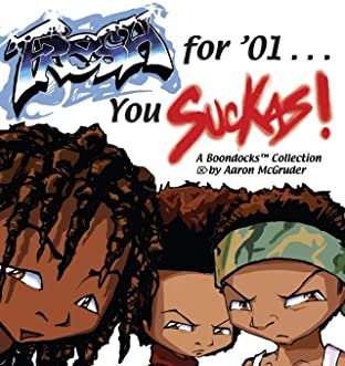 Fresh for '01 . . . You Suckas!: A Boondocks Collection