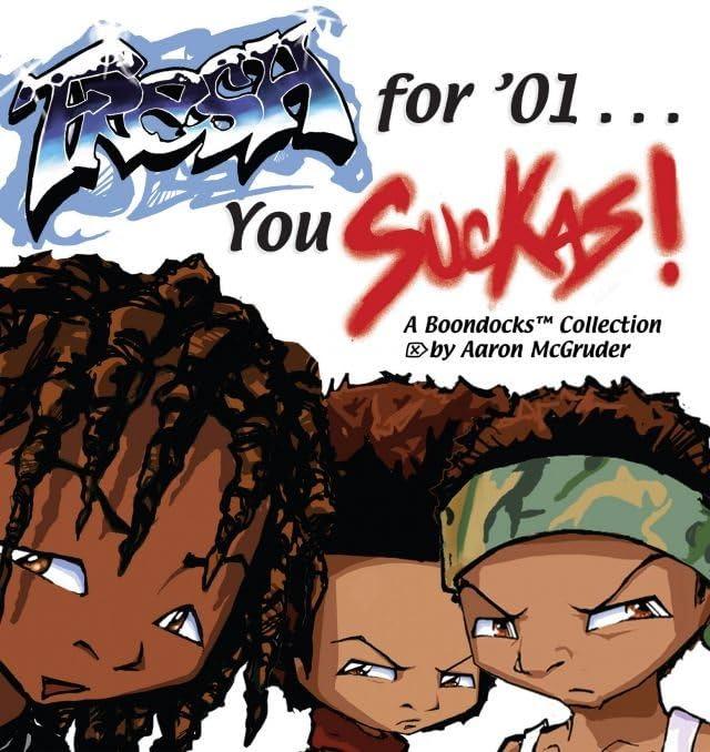 Fresh for '01 . . . You Suckas!: A Boondocks Collection