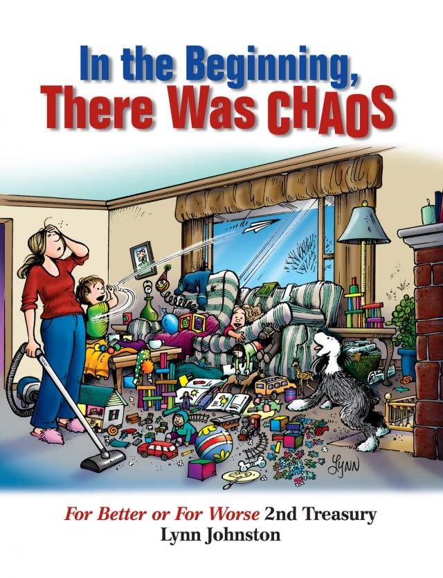 For Better or For Worse Treasury Vol. 2: In the Beginning, There Was Chaos