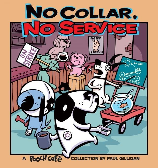 No Collar, No Service: A Pooch Cafe Collection