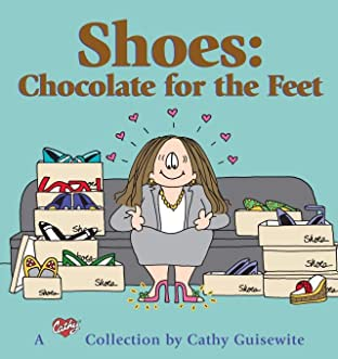 Shoes: Chocolate for the Feet: A Cathy Collection