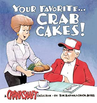 Your Favorite... Crab Cakes!: A Crankshaft Collection