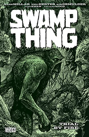 Swamp Thing (1982-1996) Tome 3: Trial by Fire