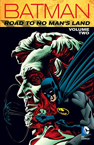 Batman: Road to No Man's Land Vol. 2