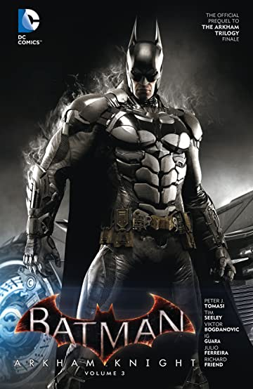Batman: Arkham Knight (2015-2016) Vol. 3