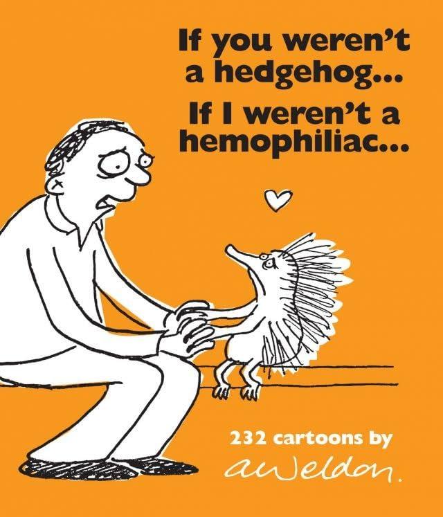If You Weren't a Hedgehog...If I Weren't a Hemophiliac