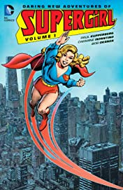 The Daring New Adventures of Supergirl (1982-1984) Vol. 1