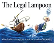 Legal Lampoon: A biased, unfair, and completely accurate law review from Non Sequitur
