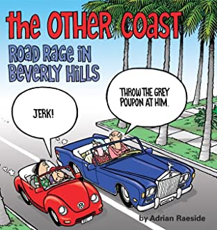 The Other Coast: Road Rage in Beverly Hills