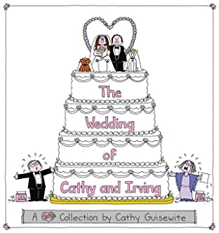 The Wedding of Cathy and Irving: A Cathy Collection