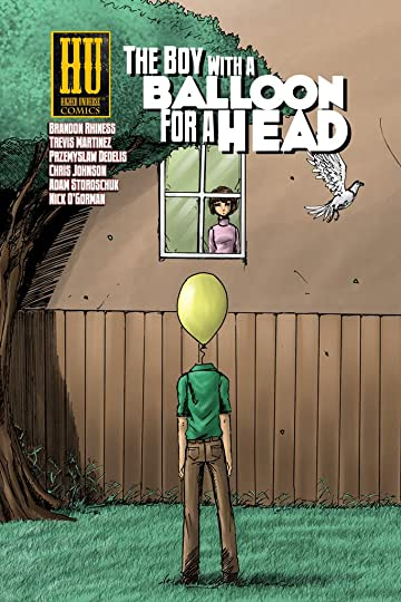 The Boy with a Balloon for a Head Vol. 1