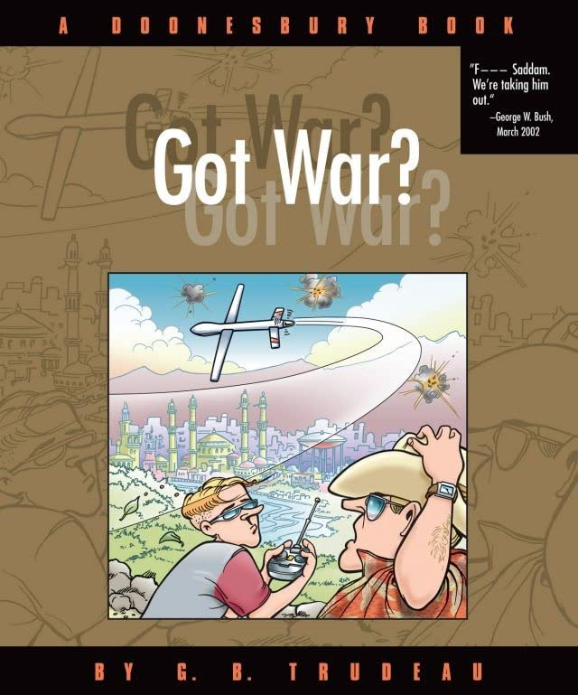 Doonesbury Vol. 24: Got War?