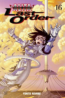 Battle Angel Alita: Last Order Vol. 16