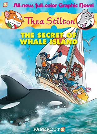 Thea Stilton Vol. 1: The Secret of Whale Island